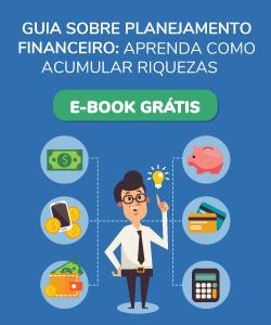 Guia sobre planejamento financeiro: aprenda como acumular riquezas